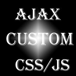 Ajax Custom CSS/JS
