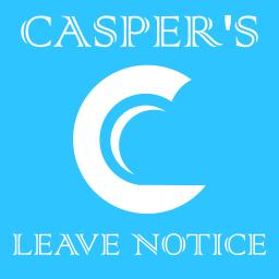 Casper's Leave Notice