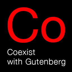 Coexist with Gutenberg