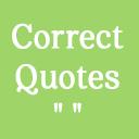 Correct Quotes