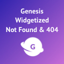 Genesis Widgetized Not Found & 404 – Easy Setup for 404 Page and Search Not Found