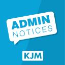 KJM Admin Notices