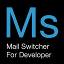 Mail Switcher For Developer