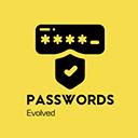 Passwords Evolved