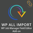 WP All Import – WP Job Manager Field Editor Add-On