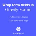 Wrap form fields in Gravity Forms